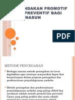 Tindakan Promotif & Preventif Bagi Penasun