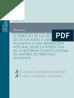 El derecho de las víctimas de violaciones a derechos humanos a una reparación integral desde la perspectiva de la reforma constitucional en materia de derechos humanos