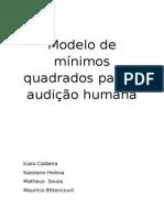 Modelo de Mínimos Quadrados Para a Audição Humana