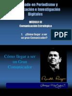 Cómo Ronald Reagan Llegó a Ser El Gran Comunicador