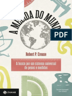 A Medida Do Mundo - Robert P. Crease