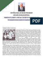 Biografia de Davi Miranda - Fundador Da Deus é Amor