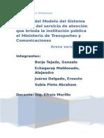 Análisis Del Modelo Del Sistema de Colas Del Servicio de Atención Que Brinda La Institución Pública El Ministerio de Transportes y Comunicaciones