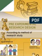 Pre Experimental Research Design