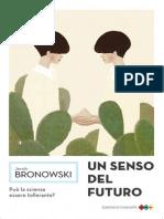 Un Senso Del Futuro, Jacob Bronowski - Estratto