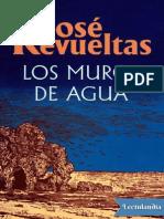 Los Muros de Agua - Jose Revueltas