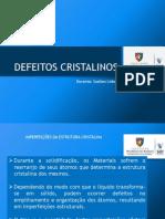 DEFEITOS CRISTALINOS