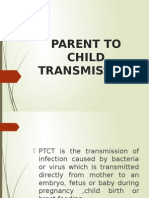 Parent to Child Transmission