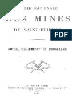 Notice, règlements et programme de l'Ecole Nationale des Mines de Saint-Etienne en 1911