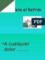 Complete El Refrán