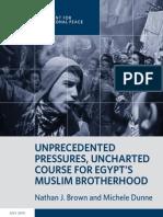 Unprecedented Pressures, Uncharted Course for Egypt's Muslim Brotherhood