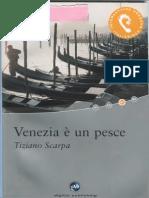 Tiziano Scarpa, Venezia è Un Pesce. Una guida