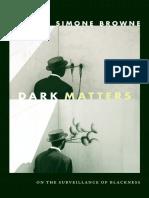 Dark Matters by Simone Browne
