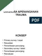Diagnosa &Penanganan Trauma