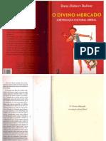 O Divino Mercado - A Revolução Cultural Liberal (Dany-Robert Dufour)