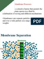 Membranes & Membrane Process
