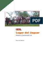 Ixil Lugar Del Jaguar
