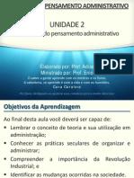 EPA 2015 - Unidade 2 - Slide 1 - A Evolução Do Pensamento Administrativo