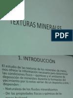 TEXTURAS DE MINERALES
