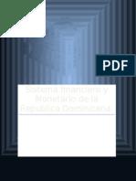 Sistema Financiero y Monetario de La Rep Dom