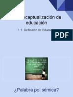 1.1 Concepto de Educación
