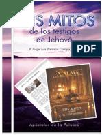 SEIS Mitos de Los Testigos de Jehová