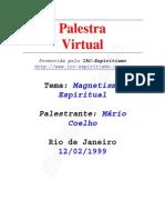 ( Espiritismo) - # - Mario Coelho - Magnetismo Espiritual