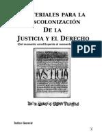 Documentos Para La Descolonización de La Justicia y El Derecho