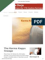 The Karma Kagyu Lineage of Tibetan Buddhism