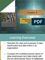 Accessing Organizational Information – Data Warehouse