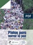 Pistas Para Narrar La Paz. Periodismo en El Posconflicto