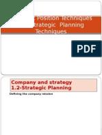 Strategic Position Techniques and Strategic Planning Techniques