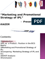 """Marketing and Promotional Strategy of IPL"""