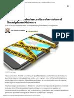 7 Cosas Que Usted Necesita Saber Sobre El Smartphone Malware _ Inc