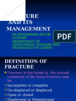 Fractures and Its Management.by Prof m Ayoub Laghari 24-4-2013