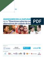Avanzando en La Implementación de Las Directrices Sobre Las Modalidades Alternativas de Cuidado de Los Niños