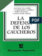 En Defensa de Los Caucheros. Monumenta Amazonia