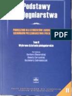 Ślusarska Barbara, Zarzycka Danuta, Zahradniczek Kazimiera - Podstawy pielęgniarstwa. Tom 2. Wybrane działania pielęgniarskie (2004)