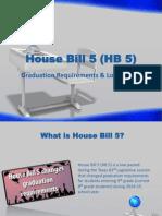 house bill 5 - presentation 03242014 hs1