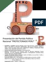 Eje Central y Mensaje Del Plan de Gobierrno - 2016 - 2021 - Partido Político PROTECTORADO PERU Para Investigación