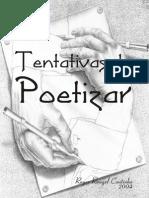 Tenatativas de Poetizar