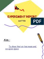 Experiment Report
