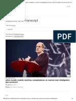 Nick Bostrom_ ¿Qué Sucede Cuando Nuestras Computadoras Se Vuelven Más Inteligentes Que Nosotros_ _ TED Talk Subtitles and Transcript _ TED