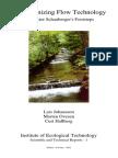 Self-Organizing Flow Technology
