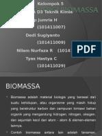 Energi Biomassa Kel 5 - 3a d3 Tekim