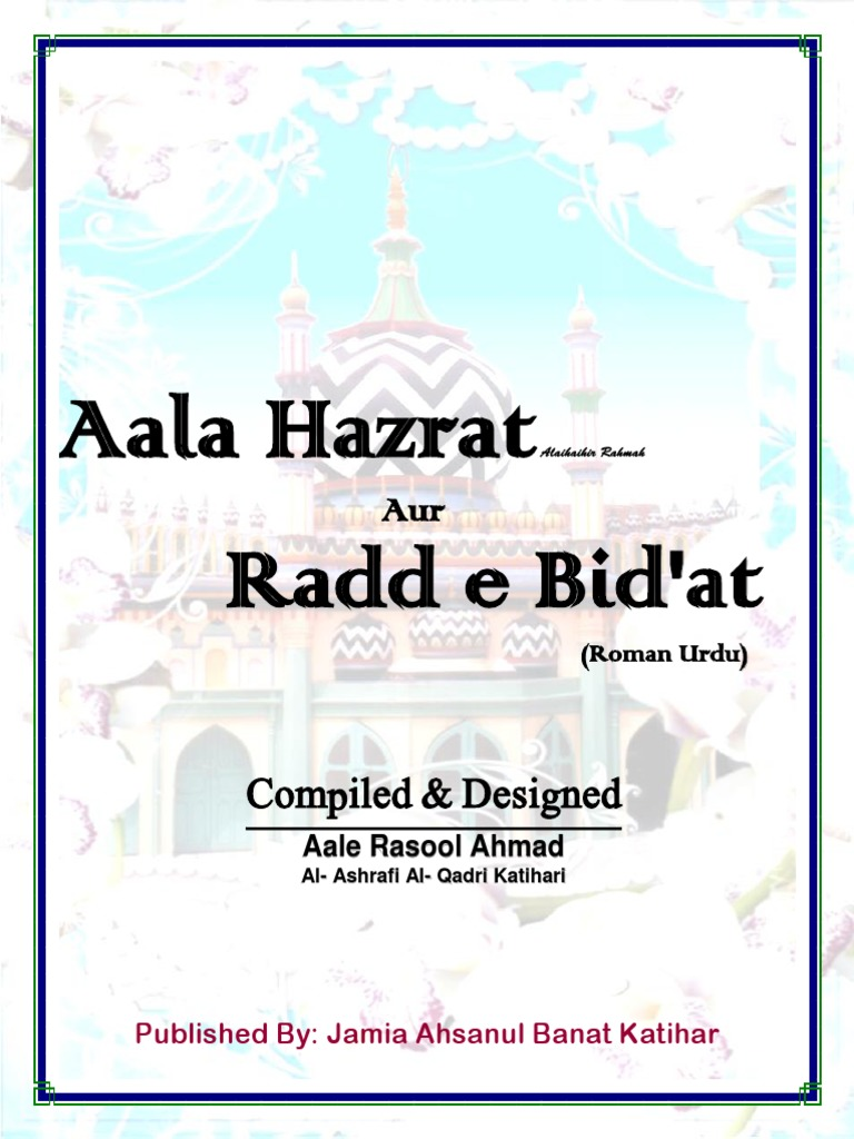 Aala Hazrat Aur Radd E Bid At