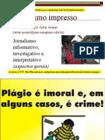 Jornalismo informativo, investigativo e interpretativo (aspectos gerais)
