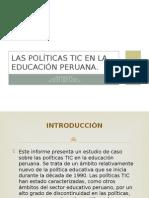 Las Políticas TIC en La Educación Peruana