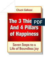 The 3 Thieves and 4 Pillars of Happiness