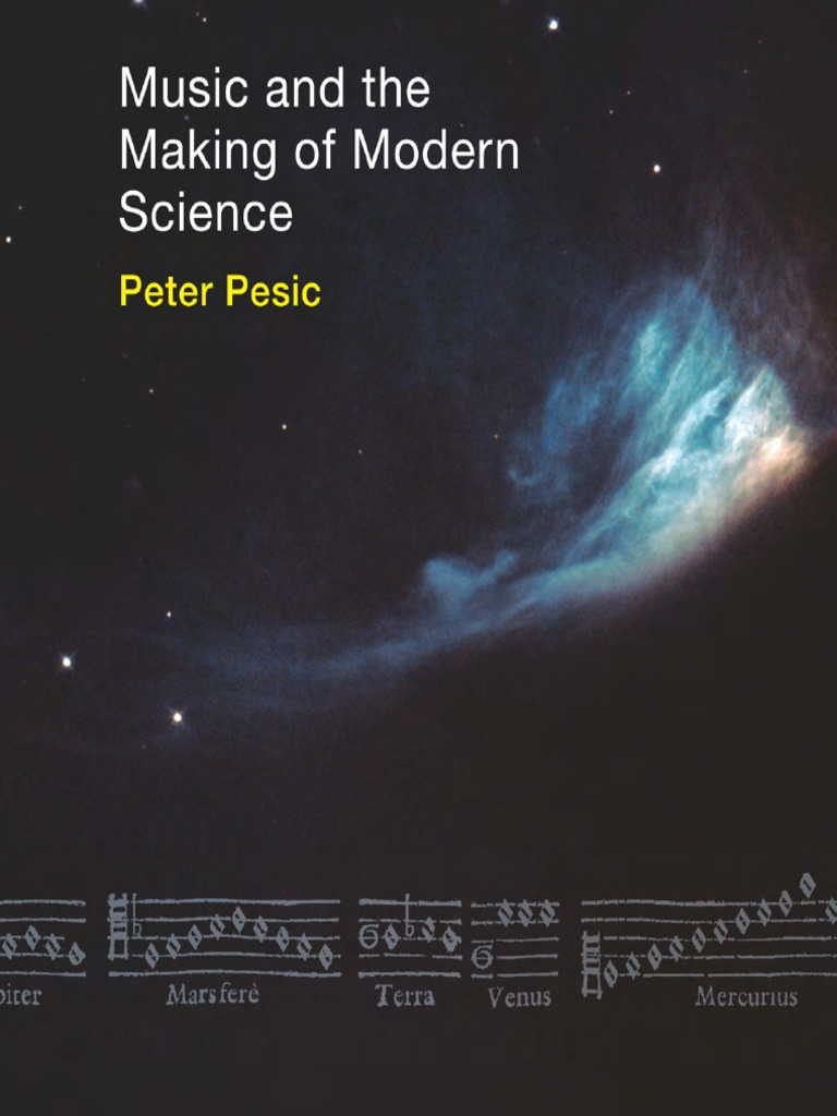 Music And The Making Of Modern Science | Ratio | Science